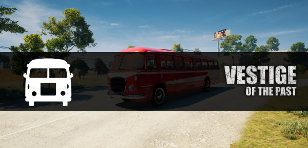 Vestige of the Past - Bus - First Look